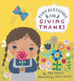 Tiny Blessings: For Giving Thanks book