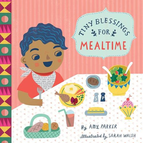Tiny Blessings: For Mealtime book