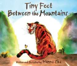 Tiny Feet Between the Mountains book