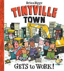 Tinyville Town Gets to Work! book