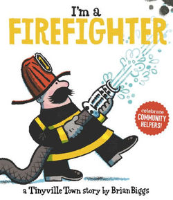 Tinyville Town: I'm a Firefighter book