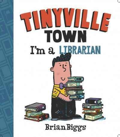 Tinyville Town: I'm a Librarian Book