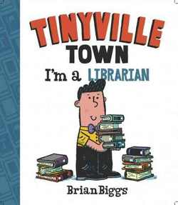 Tinyville Town: I'm a Librarian book