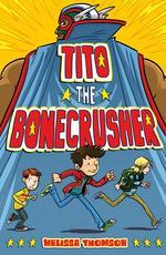 Tito the Bonecrusher book