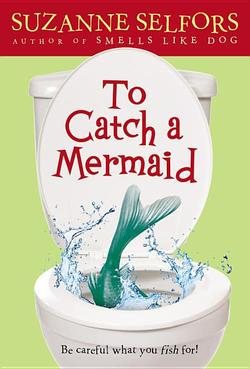 To Catch a Mermaid book