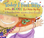 Today I Feel Silly: And Other Moods That Make My Day book