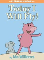 Today I Will Fly! book