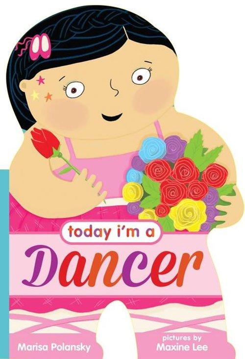 Today I'm a Dancer book