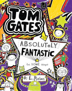 Tom Gates Is Absolutely Fantastic (at Some Things) book