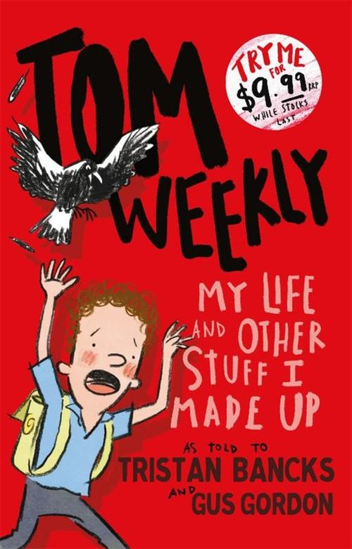 Tom Weekly 1: My Life and Other Stuff I Made Up book