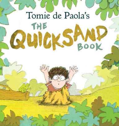 Tomie Depaola's the Quicksand Book Book