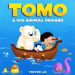 Tomo and His Animal Friends book