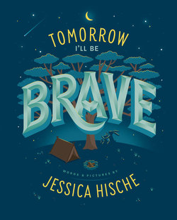 Tomorrow I'll Be Brave book