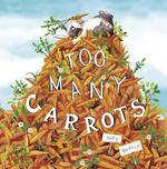 Too Many Carrots book