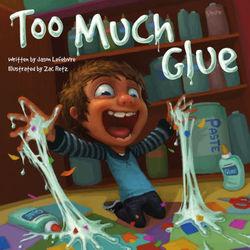 Too Much Glue book
