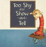 Too Shy for Show-and-Tell book