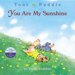 Toot & Puddle: You Are My Sunshine book