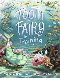 Tooth Fairy in Training book