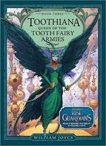 Toothiana, Queen of the Tooth Fairy Armies book