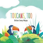 Toucans, Too book