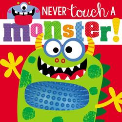 Touch and Feel Never Touch a Monster book