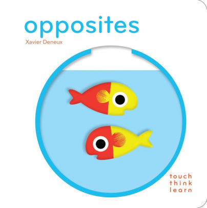 TouchThinkLearn: Opposites book