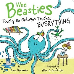 Touchy the Octopus Touches Everything book