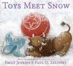 Toys Meet Snow: Being the Wintertime Adventures of a Curious Stuffed Buffalo, a Sensitive Plush Stingray, and a Book-Loving Rubber Bal book