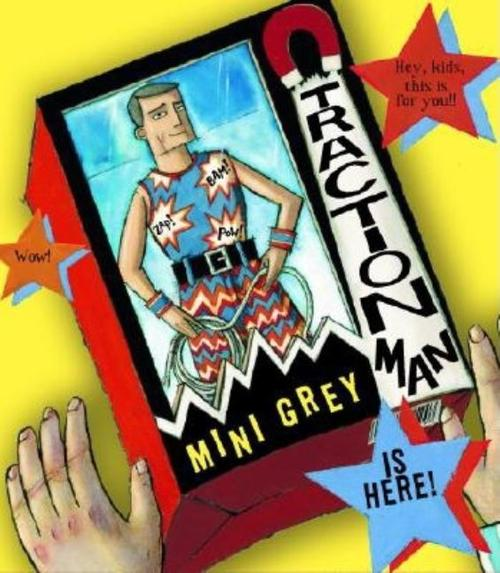 Traction Man Is Here! book