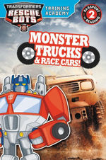 Transformers Rescue Bots: Training Academy: Monster Trucks and Race Cars! book