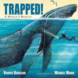 Trapped!  A Whale's Rescue book