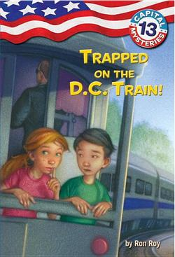 Trapped on the D.C. Train! book