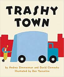 Trashy Town Board Book book