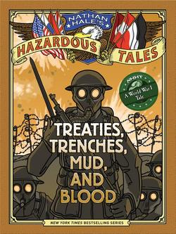 Treaties, Trenches, Mud, and Blood: A World War I Tale book