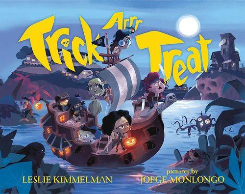 Trick ARRR Treat: A Pirate Halloween book