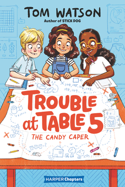 Trouble at Table 5: The Candy Caper book