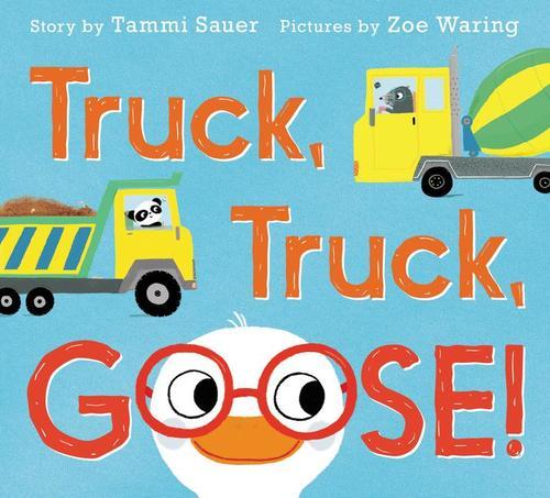 Truck, Truck, Goose! Book