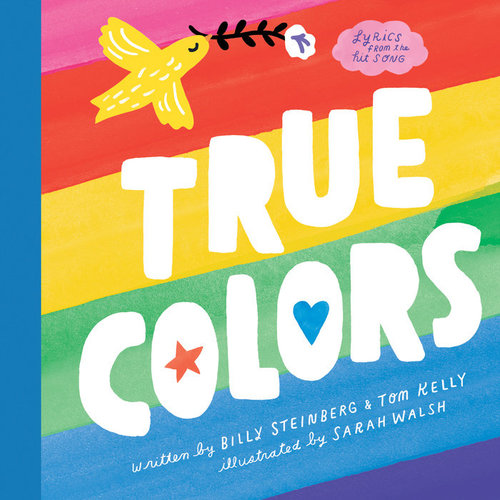 True Colors By Billy Steinberg Children S Book Review Bookroo