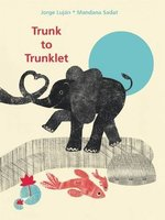 Trunk to Trunklet book