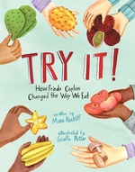 Try It!: How Frieda Caplan Changed the Way We Eat book