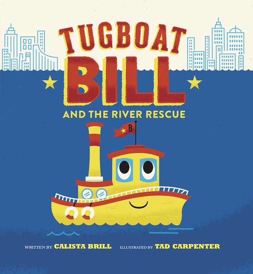 Tugboat Bill and the River Rescue book