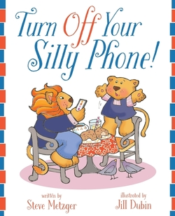 Turn Off Your Silly Phone! book