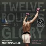 Twelve Rounds to Glory book