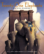 Twenty-one Elephants and Still Standing book