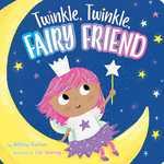 Twinkle, Twinkle, Fairy Friend book
