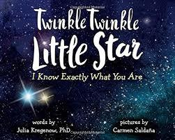 Twinkle Twinkle Little Star, I Know Exactly What You Are book