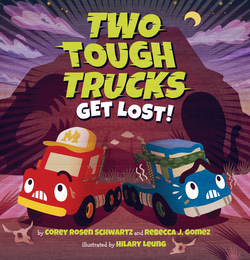Two Tough Trucks Get Lost! book
