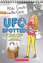 UFO Spotted!: A Branches Book (Hilde Cracks the Case #4), Volume 4 book