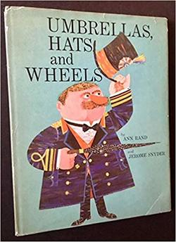 Umbrellas, Hats and Wheels book