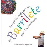 Un barrilete / Barrilete: para el Día de los Muertos / A Kite for the Day of the Dead book